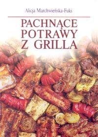 Okładka książki Pachnące potrawy z grilla