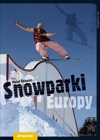 Okładka książki Snowparki Europy