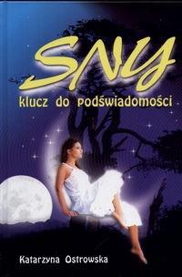 Okładka książki Sny klucz do podświadomści  Sennik współczesny