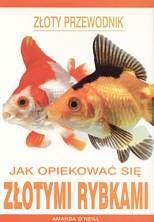 Okładka książki Jak opiekować się złotymi rybkami