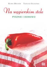 Okładka książki Na węgierskim stole pysznie i domowo
