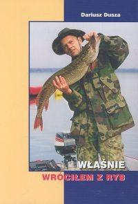 Okładka książki Właśnie wróciłem z ryb
