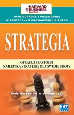 Okładka książki Strategia. Opracuj i zastosuj najlepszą strategię dla swojej firmy