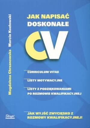 Okładka książki Jak napisać doskonałe CV