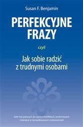 Okładka książki Perfekcyjne frazy, czyli jak sobie radzić z trudnymi osobami