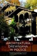Okładka książki Architektura drewniana w Polsce