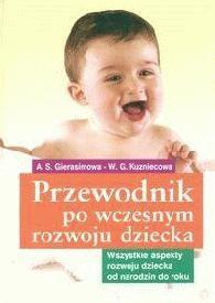 Okładka książki Przewodnik po wczesnym rozwoju dziecka