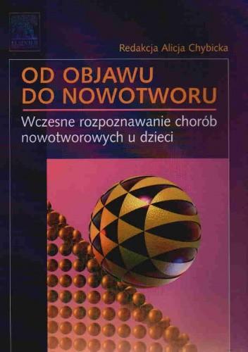 Okładka książki Od Objawu Do Nowotworu