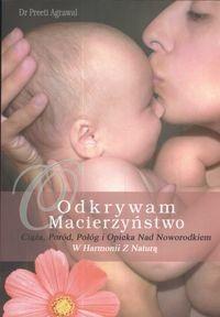 Okładka książki Odkrywam macierzyństwo