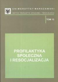 Okładka książki Profilaktyka społeczna i resocjalizacja
