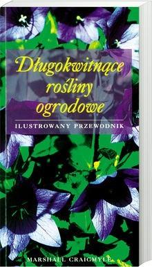 Okładka książki Długokwitnące rośliny ogrodowe