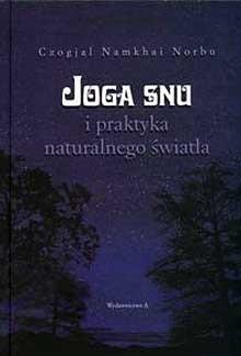 Okładka książki Joga snu i praktyka naturalnego światła