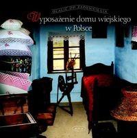 Okładka książki Wyposażenie domu wiejskiego w polsce