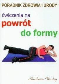 Okładka książki Ćwiczenia na powrót do formy