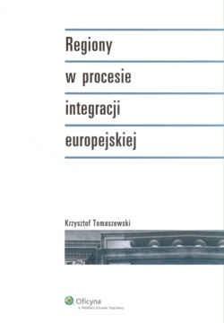 Okładka książki Regiony w procesie integracji europejskiej