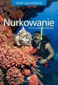 Okładka książki Nurkowanie. Sport dla każdego