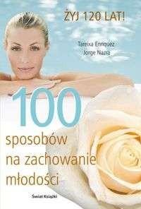 Okładka książki 100 sposobów na zachowanie młodości