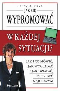 Okładka książki Jak się wypromować w każdej sytuacji