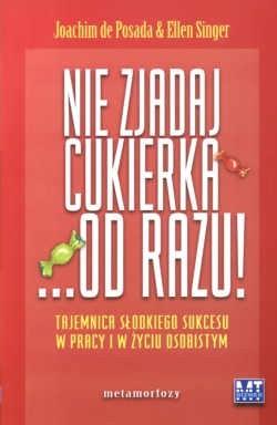 Okładka książki Nie zjadaj cukierka... od razu!