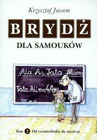 Okładka książki Brydż dla samouków tom 2