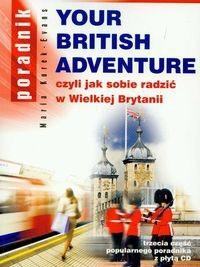 Okładka książki Your British Adventure 3 Czyli jak sobie radzić w...