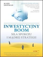 Okładka książki Inwestycyjny boom Siła spokoju i mądrej strategii