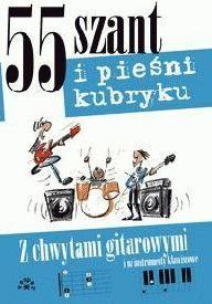 Okładka książki 55 szant i pieśni kubrykuz chwytami gitar.i na instr.klaw.