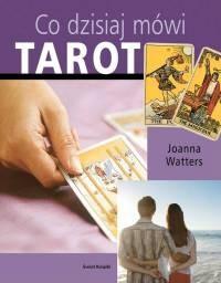 Okładka książki Co dzisiaj mówi tarot