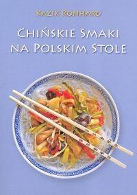 Okładka książki Chińskie smaki na polskim stole