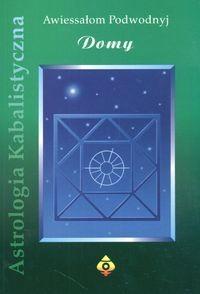 Okładka książki Astrologia Kabalistyczna. Domy