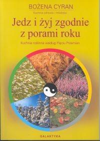 Okładka książki Jedz i żyj zgodnie z porami roku