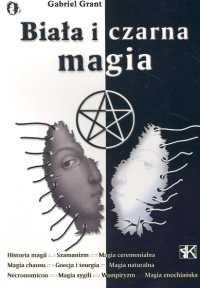 Okładka książki Biała i czarna magia