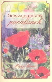 Okładka książki Odwzajemniony pocałunek