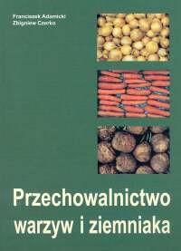 Okładka książki Przechowalnictwo warzyw i ziemniaka