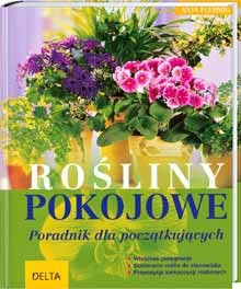 Okładka książki Rośliny pokojowe. Poradnik dla początkujących