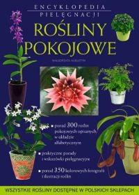 Okładka książki Rośliny pokojowe. Encyklopedia pielęgnacji