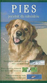Okładka książki Pies poradnik dla miłośników