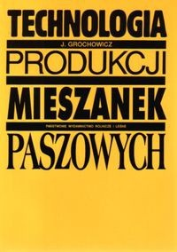 Okładka książki Technologia produkcji mieszanek