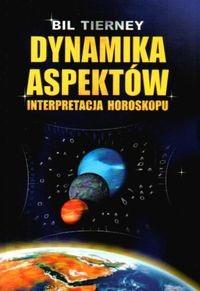 Okładka książki Dynamika aspektów . Interpretacja horoskopu
