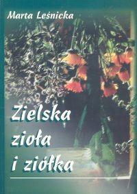 Okładka książki Zielska zioła i ziółka