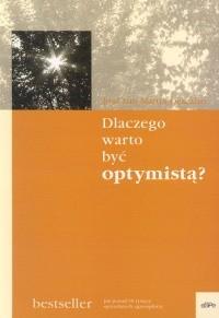 Okładka książki Dlaczego warto być optymistą?