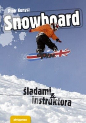 Okładka książki Snowboard. śladami instruktora
