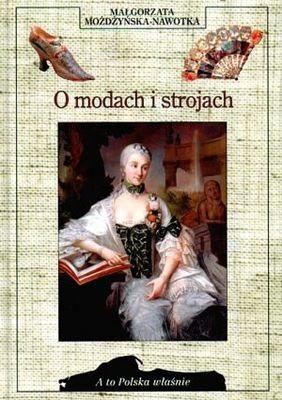 Okładka książki O modach i strojach