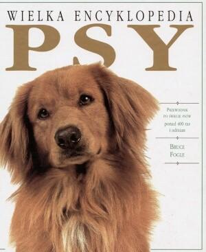 Okładka książki Wielka encyklopedia. Psy