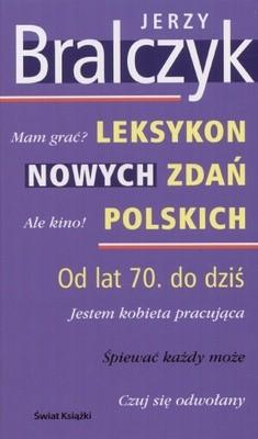 Okładka książki Leksykon nowych zdań polskich