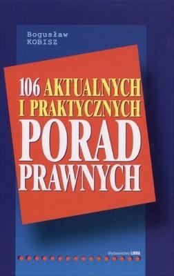 Okładka książki 106 aktualnych i praktycznych porad prawnych