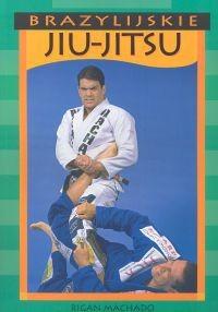 Okładka książki Brazylijskie Jiu-Jitsu
