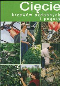 Okładka książki Cięcie krzewów ozdobnych i pnączy