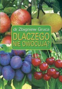Okładka książki Dlaczego nie owocują?