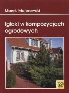 Okładka książki Iglaki w kompozycjach ogrodowych
